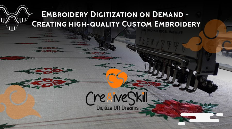 Embroidery Digitization on Demand - Creating High-Quality Custom Embroidery