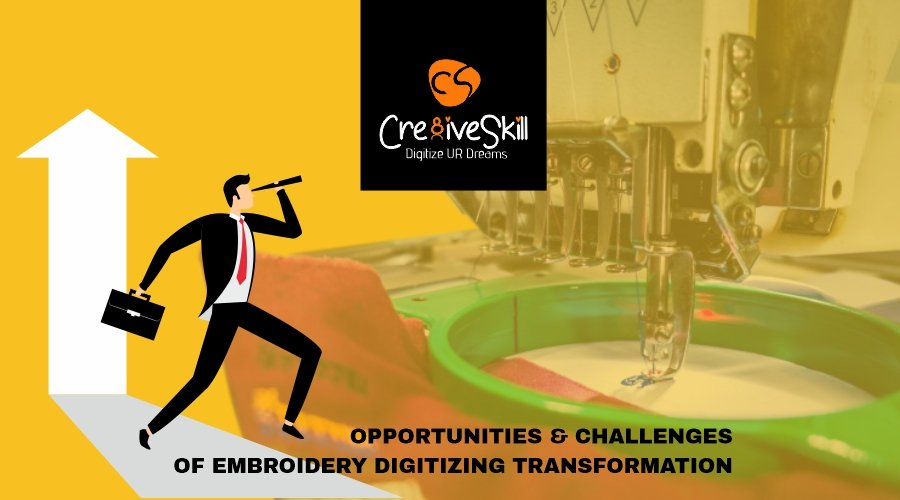 Opportunities and Challenges of Embroidery Digitizing Transformation