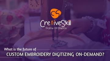 What is the Future of Custom Embroidery Digitizing On-Demand?