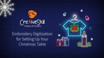 Embroidery Digitization For Setting Up Your Christmas Table