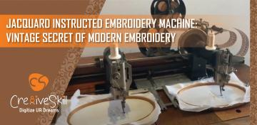 Jacquard Instructed Embroidery Machine | Cre8iveSkill