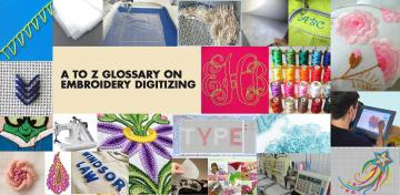 A to Z Glossary on Embroidery Digitizing - Cre8iveSkill