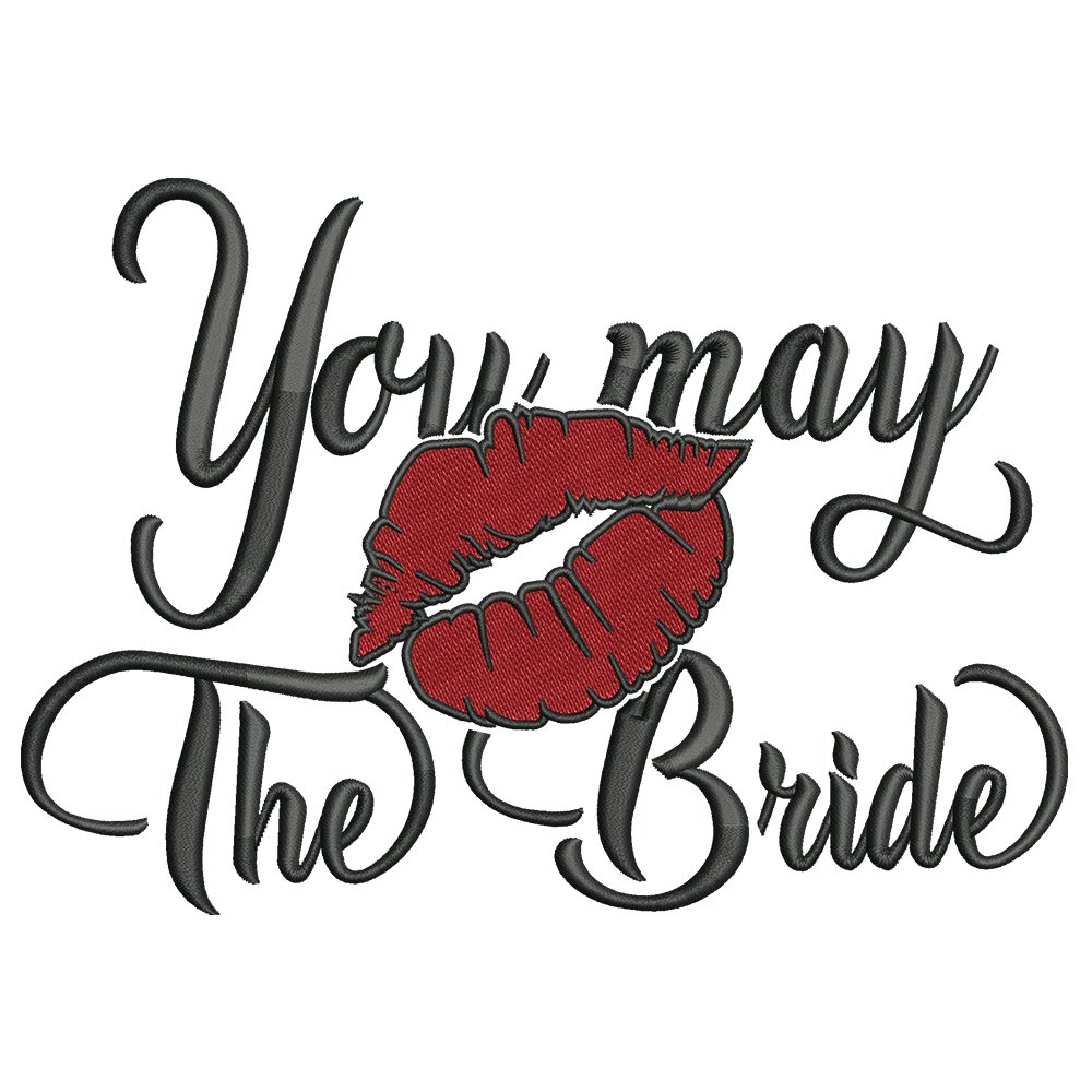 You May The Bride   Embroidery Design