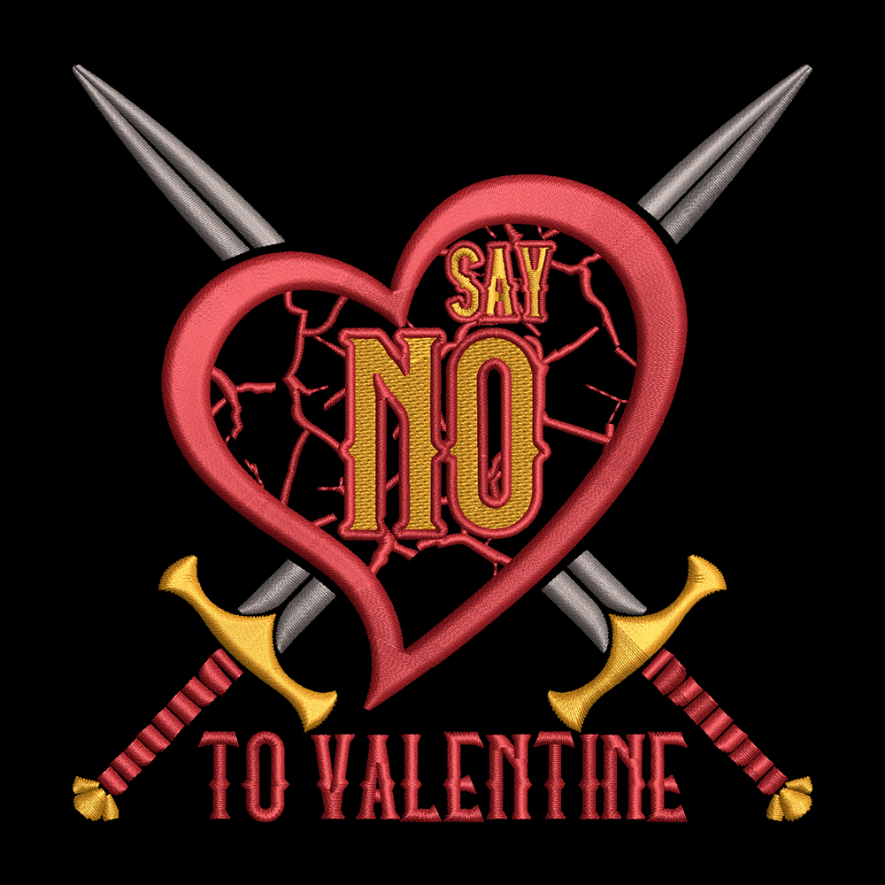 Embroidery Design: Say No To Valentine