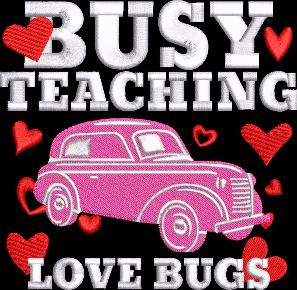 Embroidery Design: Busy Teaching Love Bugs