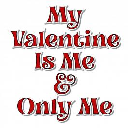 My Valentine Only Me Vector Art