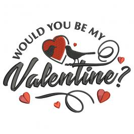 Embroidery Design: Would You Be My Valentine