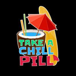 Take A Chill Pill Vector Graphic Design