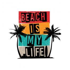 Beach Is My Life Vector Graphics Design