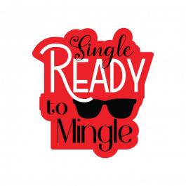 Single Ready To Mingle Vector Typography Design - Cre8iveSkill