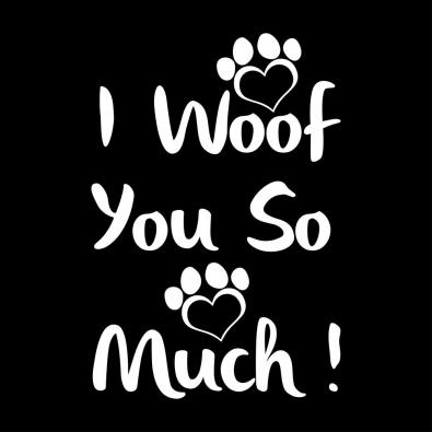 Cre8iveSkill's Vector Art I Woof You So Much