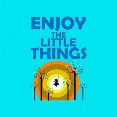 Enjoy the little things Vector Art
