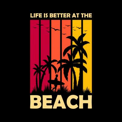 Life Is Better At The Beach Vector Design - Cre8iveSkill