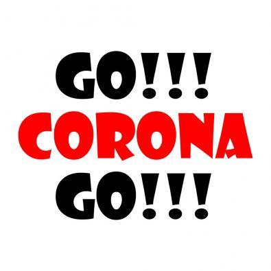 GO CORONA GO