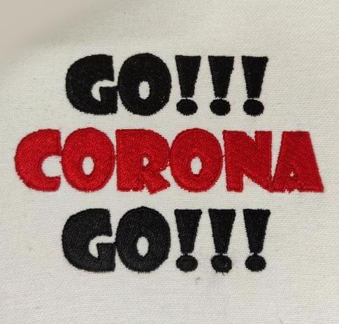 Go Corona Go Embroidery Design