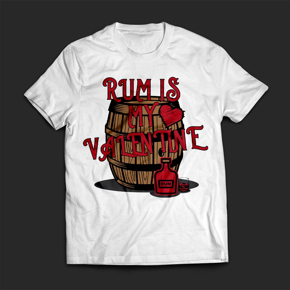 Rum Is My Valentine Vector Graphic T-shirt