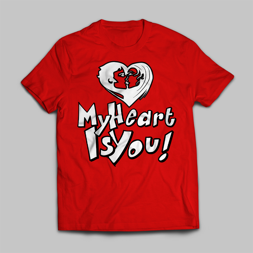 My Heart Is You Vector Art T-shirt Mock Up
