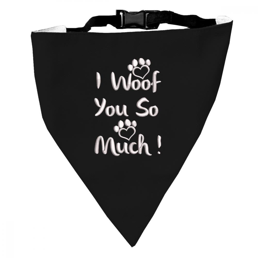Embroidery Design: I Woof you So much For Dog Scarf