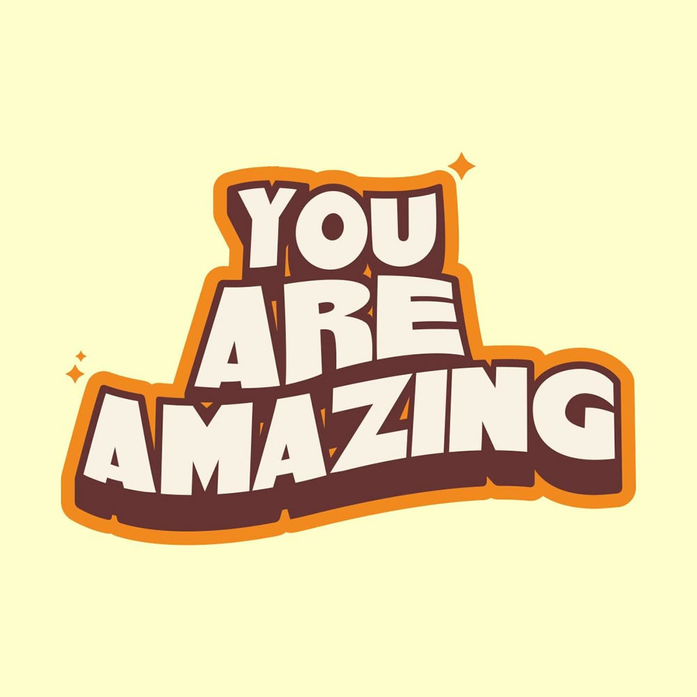You Are Amazing Typography